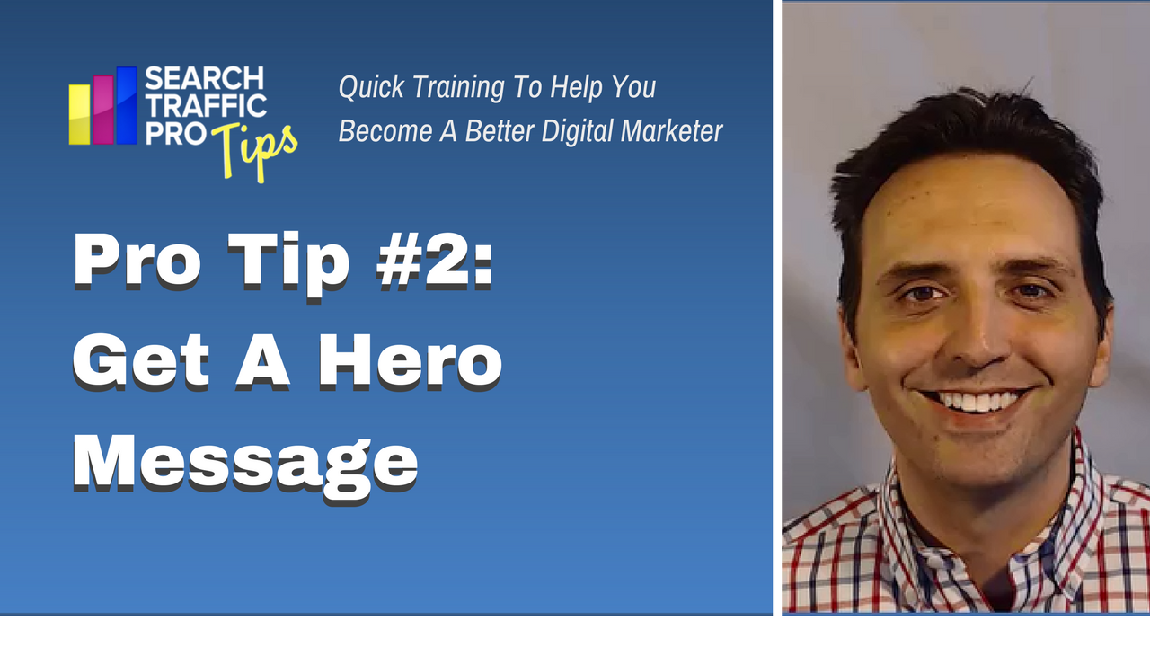 Pro Tip 2 Hero Message - Search Traffic Pro